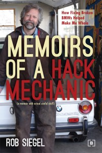 a picture of the cover to Rob Siegel's Memoirs of a Hack Mechanic