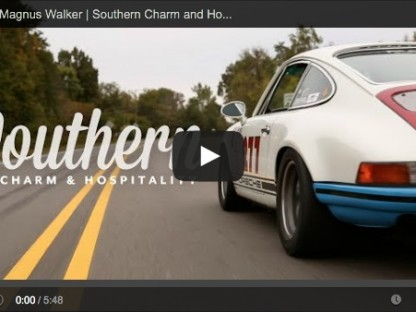 "Watch Magnus Walker As He And His 911 Teach Us About ""Southern Charm and Hospitality"""