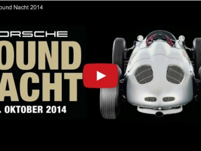 Watch And Listen To Porsche Sound Nacht 2014