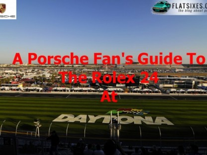 A Porsche Fan's Guide To The 2015 Rolex 24 Hours of Daytona