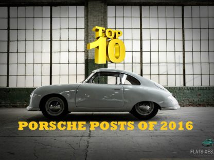 The 10 Most Liked, Tweeted, Shared and Read Porsche Posts of 2016
