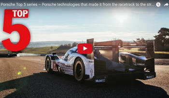 These are the Top 5 motorsport technologies that have transferred to the road according to Porsche