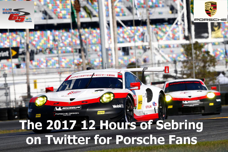 12 hours of sebring guide for porsche fans 2017
