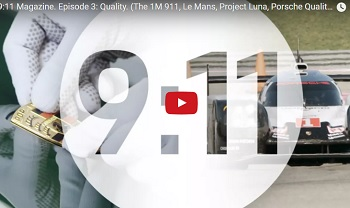 9:11, the Porsche Video Magazine on Quality