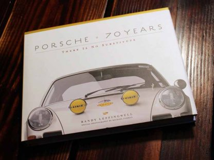 Book Review: Porsche 70 Years by Randy Leffingwell