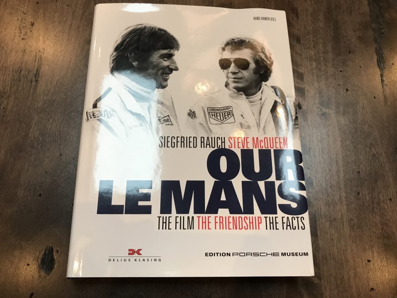 Book Review of Our Le Mans The Film The Friendship The Facts