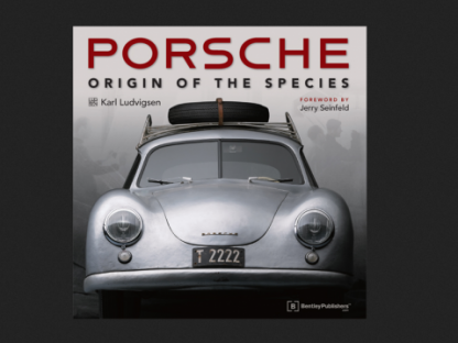 Karl Ludvigsen's Porsche Origin of the Species book