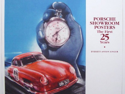 Porsche Showroom Posters: The First 25 Years