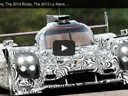 How the New Porsche LMP1 Built for Le Mans in 2014 is Influencing the 2013 Race