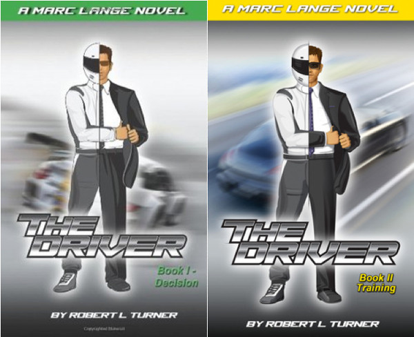 The Driver Series Book Covers by Robert L. Turner