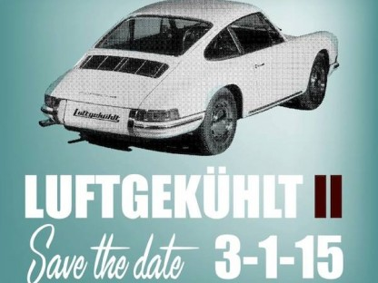 Save The Date. Luftgekühlt II Is Right Around The Corner