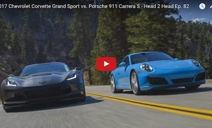 Head 2 Head: 2017 Corvette Grand Sport vs. Porsche 911 Carrera S