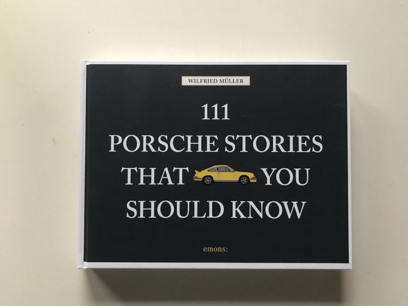 111 Porsche Stories You should know book