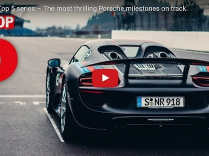 Porsche Considers These To Be Their Top 5 On Track Milestones