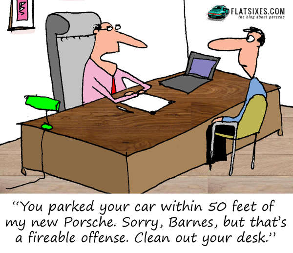 Porsche Cartoon, your fired