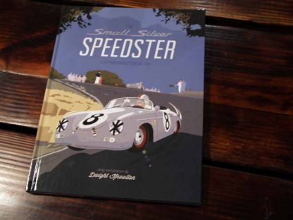 Book Review: Small Silver Speedster: A Father/Daughter/Car Story