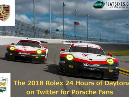 The 2018 Rolex 24 Hours Of Daytona On Twitter For Porsche Fans