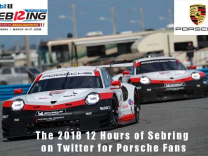 The 2018 Mobil 1 Twelve Hours Of Sebring On Twitter For Porsche Fans