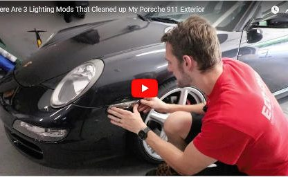 3 Lighting Mods to Clean Up Your Porsche's Exterior